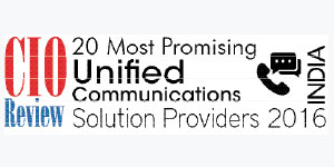 20 Most Promising Unified Communications Solution Providers 2016