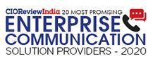 20 Most Promising Enterprise Communication Solution Providers - 2020